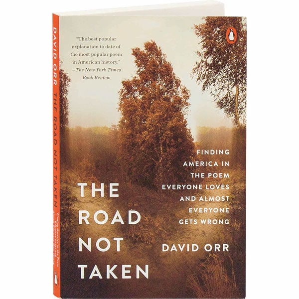 The Road Not Taken: Finding America In The Poem Everyone ...