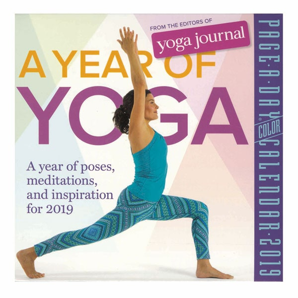 A Year Of Yoga 2019 Calendar: A Year Of Poses, Meditations