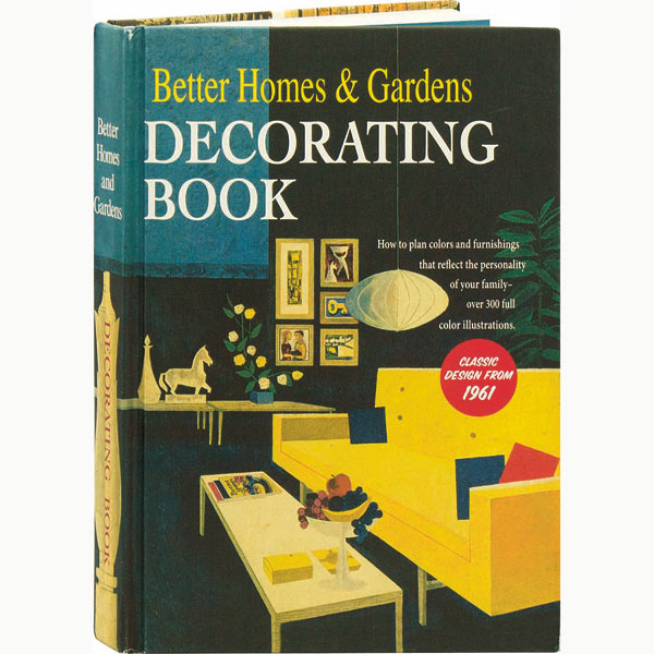 Better Homes Gardens Decorating Book Classic Design From 1961