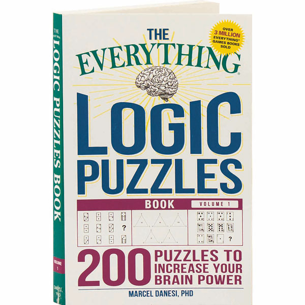 The Everything Logic Puzzles Book: Volume 1