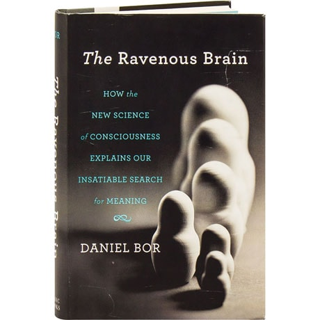The Ravenous Brain