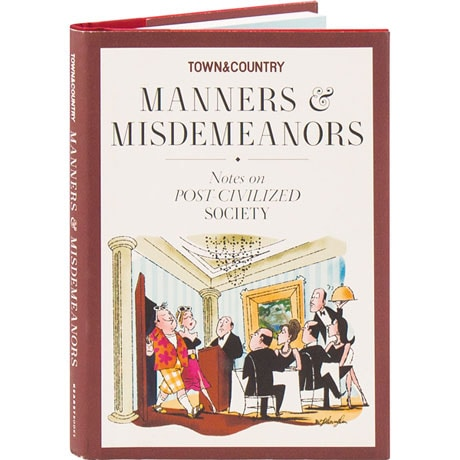 Town & Country: Manners & Misdemeanors