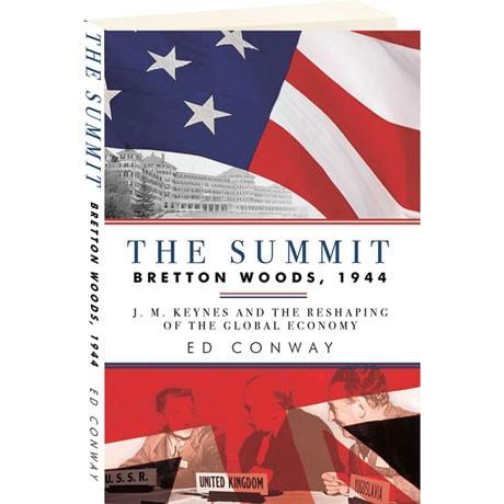 The Summit: Bretton Woods 1944