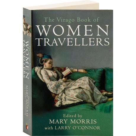 The Virago Book Of Women Travellers