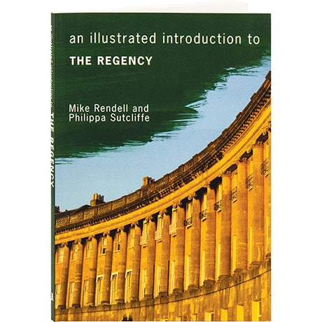 An Illustrated Introduction To The Regency