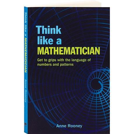Think Like A Mathematician