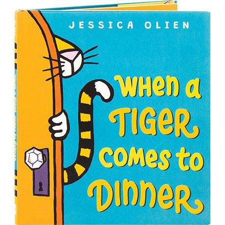 When A Tiger Comes To Dinner