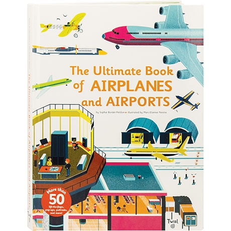 The Ultimate Book Of Airplanes And Airports