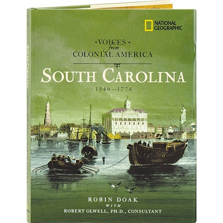 Voices From Colonial America: South Carolina 1540-1776