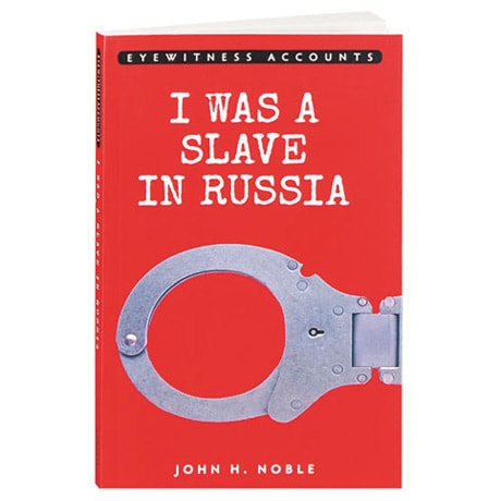I Was a Slave in Russia
