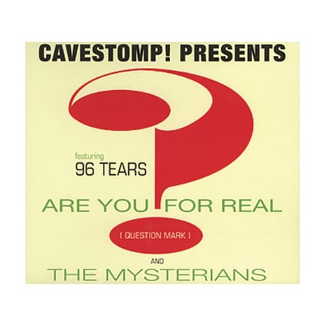 Cavestomp! Presents Question Mark and the Mysterians