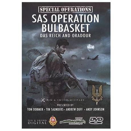 SAS Operation Bulbasket—Das Reich and Oradour