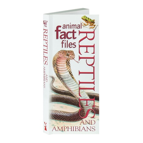 Animal Fact Files: Reptiles and Amphibians