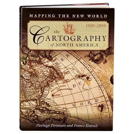The Cartography of North America, 1500-1800