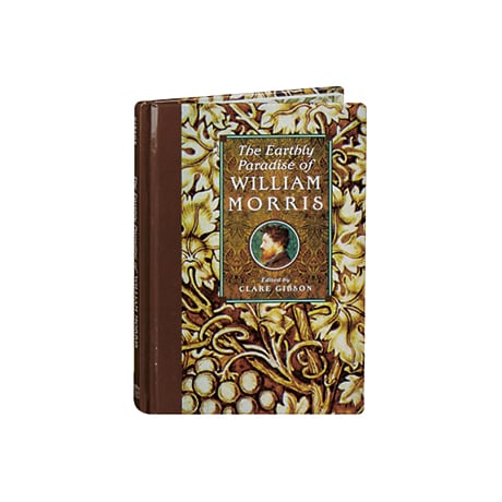 The Earthly Paradise of William Morris
