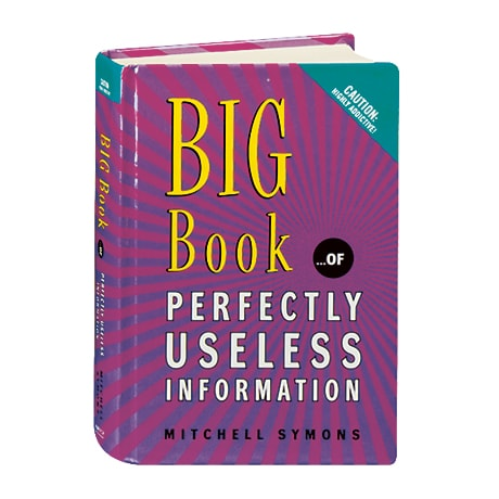 Big Book...of Perfectly Useless Information