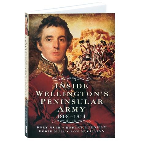 Inside Wellington's Peninsular Army
