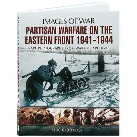 Partisan Warfare on the Eastern Front 1941–1944