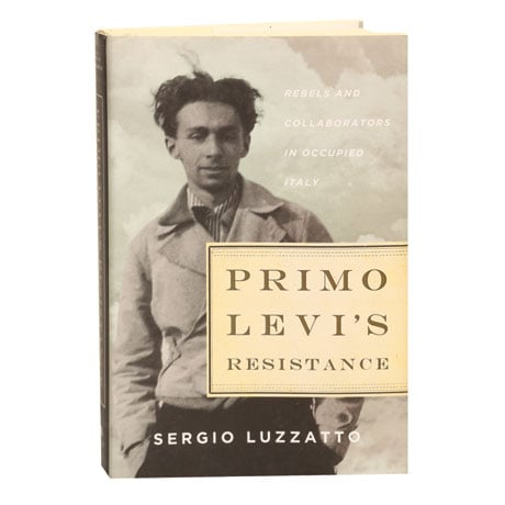 Primo Levi's Resistance Rebels & Collaborators In Occupied Italy