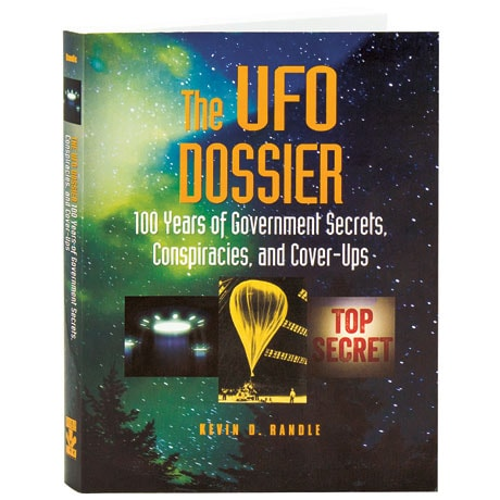 The Ufo Dossier 100 Years Of Government Secrets, Conspiracies, And Cover-Ups