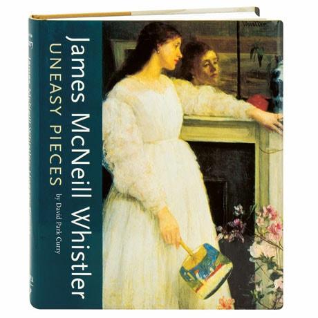 James McNeil Whistler Uneasy Pieces
