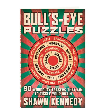 Bull's-Eye Puzzles 90 Wordplay Teasers That Aim To Tickle Your Brain