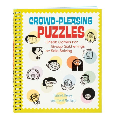 Crowd-Pleasing Puzzles Great Games For Group Gatherings Or Solo Solving