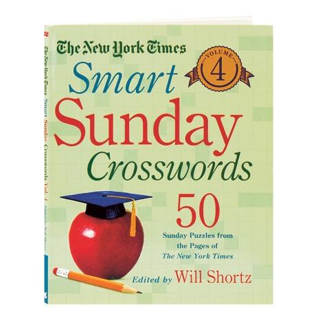 The New York Times Smart Sunday Crosswords, Vol.4 50 Sunday Puzzles From The Pages Of The New York Times