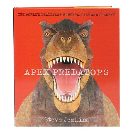 Apex Predators The World's Deadliest Hunters, Past And Present