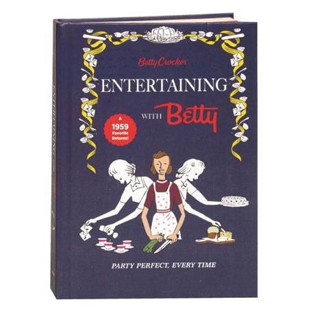 Entertaining With Betty Betty Crocker