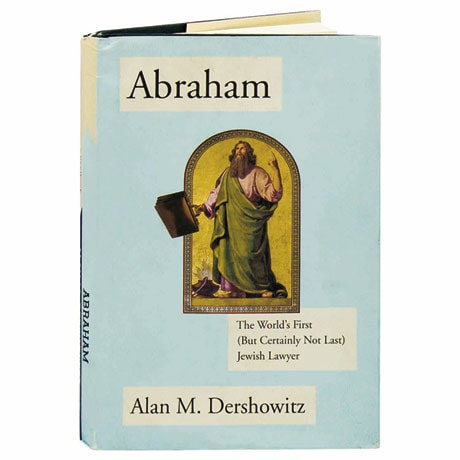 Abraham The World's First (But Certainly Not Last) Jewish Lawyer