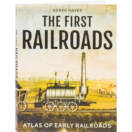 The First Railroads