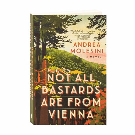 Not All Bastards Are From Vienna