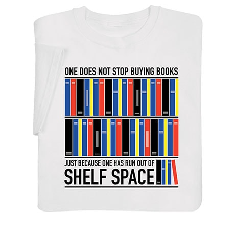 One Does Not Stop Buying Books T-Shirt