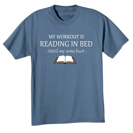 My Workout Is Reading in Bed  Shirts