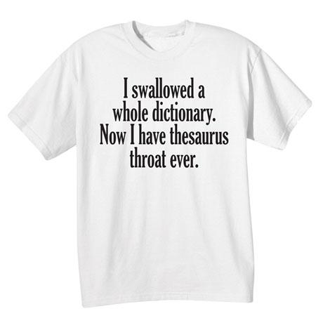I Swallowed a Dictionary T-Shirt