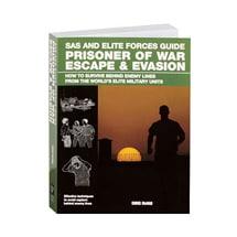 SAS and Elite Forces Guide: Prisoner of War Escape & Evasion