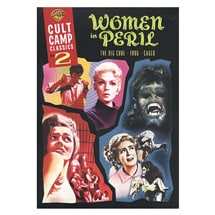 Cult Camp Classics, Vol. 2—Women in Peril