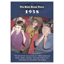 The Baby Boom Years—1958