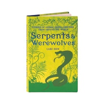 Serpents & Werewolves