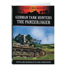 German Tank Hunters: The Panzerj�ger