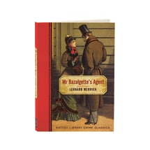 Mr. Bazalgette's Agent