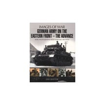 German Army on the Eastern Front�The Advance