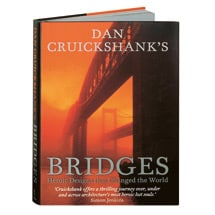 Dan Cruickshank's Bridges