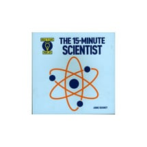 The 15-Minute Scientist