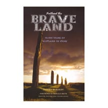 Scotland the Brave Land