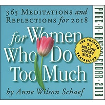 365 Meditations and Reflections for Women Who Do Too Much 2018 Page-a-Day Calendar
