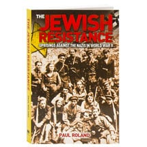 The Jewish Resistance Uprisings Against The Nazis In World War Ii