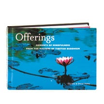 Offerings Moments Of Mindfulness From The Masters Of Tibetan Buddhism