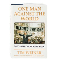 One Man Against The World The Tragedy Of Richard Nixon